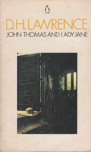 John Thomas and Lady Jane (1927) (Book) written by D. H. Lawrence