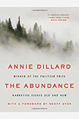 The Abundance: Narrative Essays Old and New Paperback