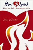 Heart Ignited - Living a Fully Expressed Life, Debra Valentina, 1935359096
