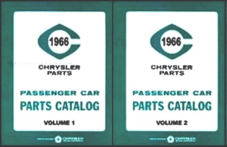 (Illustrated Factory MoPar Parts Manual for 1966 Plymouth - Dodge - Chrysler - Imperial)