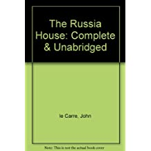 The Russia House: Complete & Unabridged