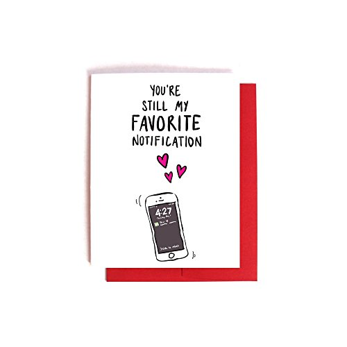 Favorite Notification -- Funny Valentine's Day Card / Anniversary Love Card