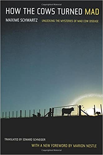 How the cows turned mad unlocking the mysteries of mad cow disease how the cows turned mad unlocking the mysteries of mad cow disease 9780520243378 medicine health science books amazon fandeluxe Images