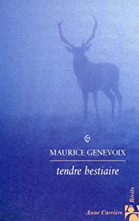 Tendre bestiaire : [récits], Genevoix, Maurice