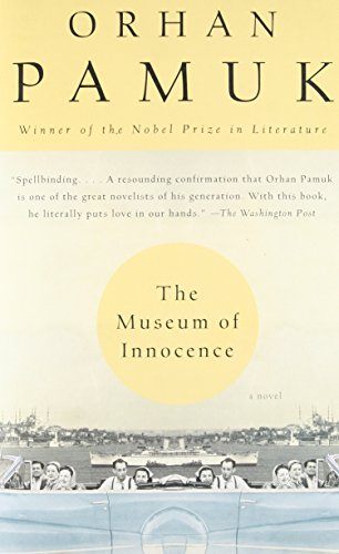 The Museum of Innocence (Vintage International) (Vintage Museum)