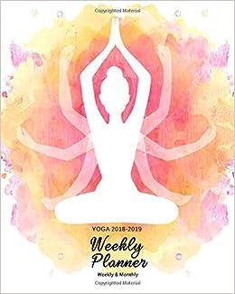 Yoga 2018 2019 Weekly Planner Yoga Namaste Inspirational Quotes