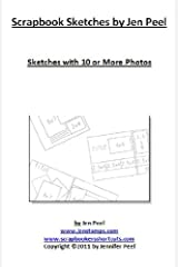 Scrapbook Sketches by Jen Peel: Layouts with 10 or More Photos Kindle Edition