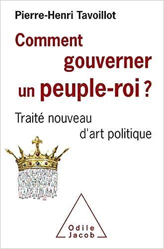 Comment Gouverner Un Peuple Roi Traite Nouveau D Art