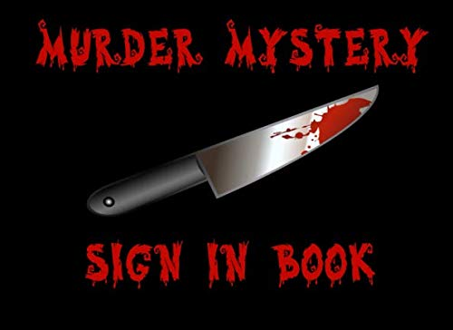 Murder Mystery Sign In Book: A Guestbook For Party -