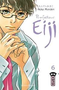 Professeur Eiji, Tome 6 : par Akiko Monden