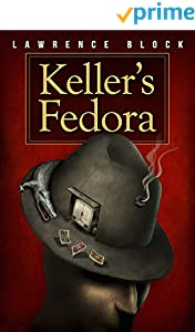Keller's Fedora (Kindle Single)