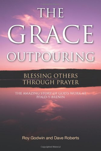 Download The Grace Outpouring: Blessing Others through Prayer pdf epub