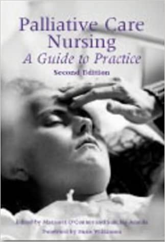 Book Palliative Care Nursing: A Guide to Practice by O'Connor Margaret (2003-06-30)