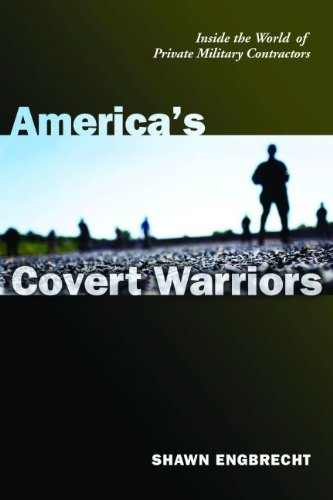 Americas Covert Warriors  Inside The World Of Private Military Contractors