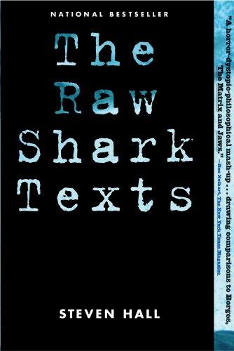 The Raw Shark Texts: A Novel, Hall, Steven