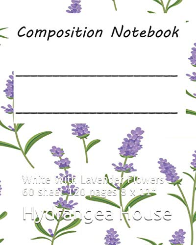 (Composition Notebook: White With Lavender Flowers  60 sheet 120 pages  8 x 11