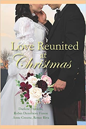 Reunited At Christmas.Love Reunited At Christmas Historical Darlene Franklin