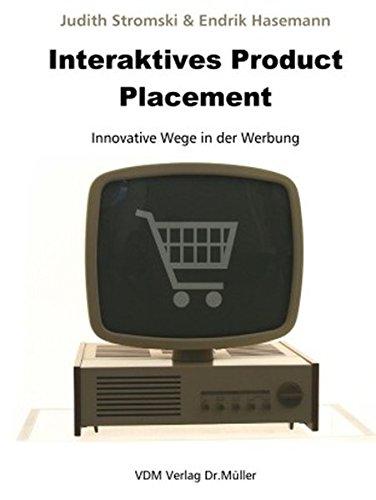 Interaktives Product Placement: Innovative Wege in der Werbung