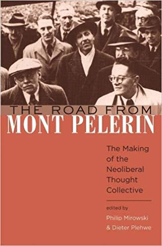 The Road from Mont Pelerin: The Making of the Neoliberal Thought  Collective: Mirowski, Philip, Plehwe, Dieter: 9780674033184: Amazon.com:  Books
