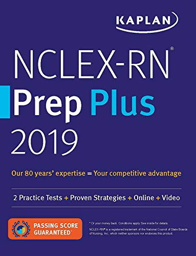 NCLEX-RN Prep Plus 2019: 2 Practice Tests + Proven Strategies + Online + Video (Kaplan Test Prep) (Best Nclex Review 2019)