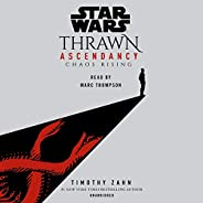 Star Wars: Thrawn Ascendancy: Chaos Rising, Book 1