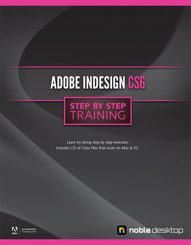 Adobe InDesign CS6 Step by Step Training (Indesign Training)
