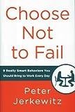 Choose Not to Fail, Peter Jerkewitz, 0985279702