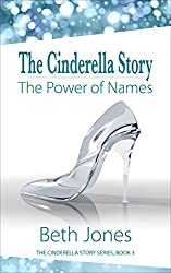 The Cinderella Story: The Power of Names