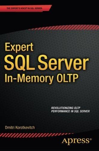 Expert SQL Server in-Memory OLTP by Dmitri Korotkevitch (2015-09-18)