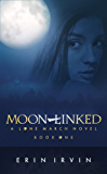 Moon-Linked (The Lone March Series Book 1)