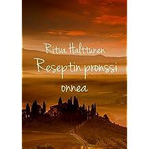 Reseptin pronssi onnea (Finnish Edition)