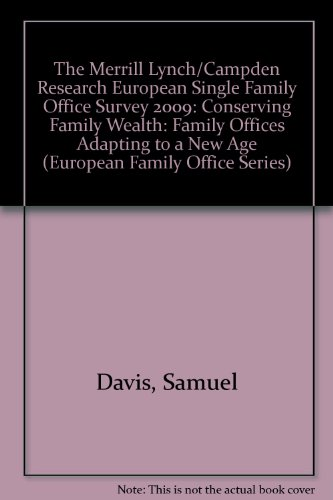 the-merrill-lynch-campden-research-european-single-family-office-survey-2009-conserving-family-wealt