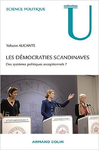 Les démocraties scandinaves - Des systèmes politiques exceptionnels ?