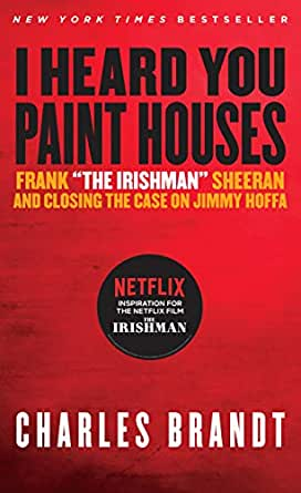Amazon.com: I Heard You Paint Houses: Frank