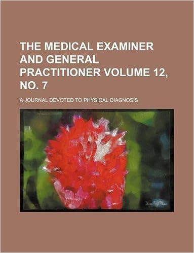Descargas gratuitas de libros más vendidos. The Medical examiner and general practitioner Volume 12, no. 7 ; a journal devoted to physical diagnosis en español PDF