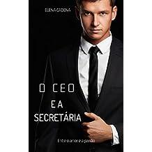 O CEO E A SECRETÁRIA (COMBO ESPECIAL)