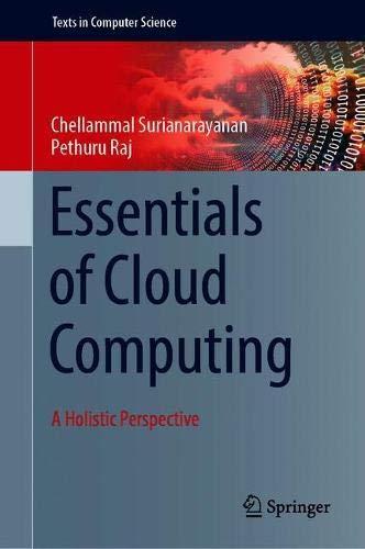 Essentials of Cloud Computing: A Holistic Perspective (Texts