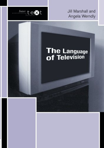 The Language of Television (Intertext) by Routledge