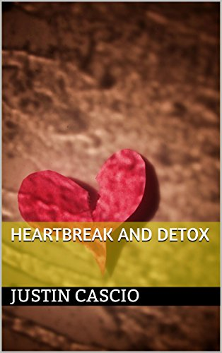 Heartbreak Detox Justin Cascio ebook
