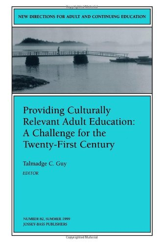Providing Culturally Relevant Adult Education: A...