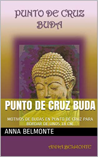 Amazon.com: PUNTO DE CRUZ BUDA: MOTIVOS DE BUDAS EN PUNTO DE ...