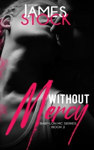 Without Mercy (Babylon MC) (Volume 2) ebook