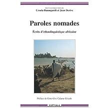 Paroles Nomades: Ecrits d'Ethnolinguistique Africaine