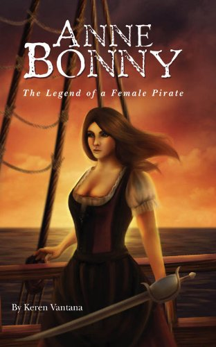 Anne Bonny The Legend of a Female Pirate