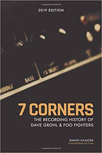 7 Corners The Recording History Of Dave Grohl And Foo Fighters