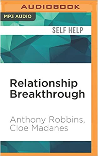 Relationship Breakthrough: How to Create Outstanding Relationships ...