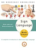 img - for Sign Language Made Simple: A Complete Introduction to American Sign Language (Made Simple Books (Doubleday)) book / textbook / text book