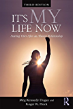 It's My Life Now: Starting Over After an Abusive Relationship