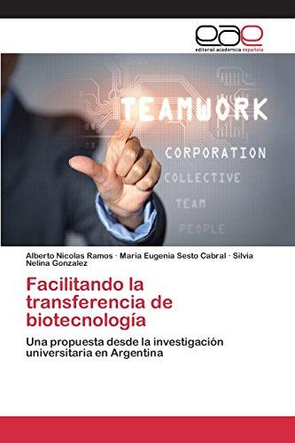 Descargar Libro Facilitando La Transferencia De Biotecnología Ramos Alberto Nicolas