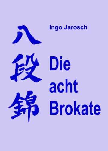 Die acht Brokate (German Edition)